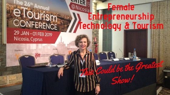 Women in Travel & Tourism, Entrepreneurship and Technology…This could be The Greatest Show!