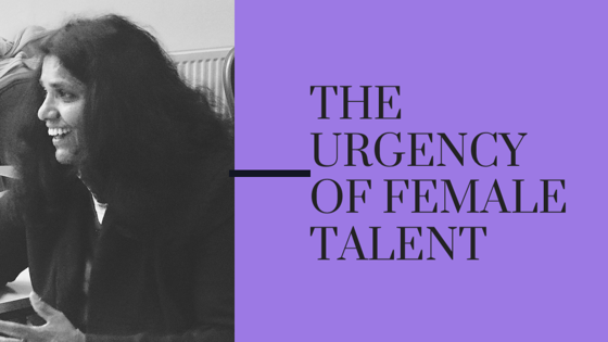 The Urgency of Women Talent