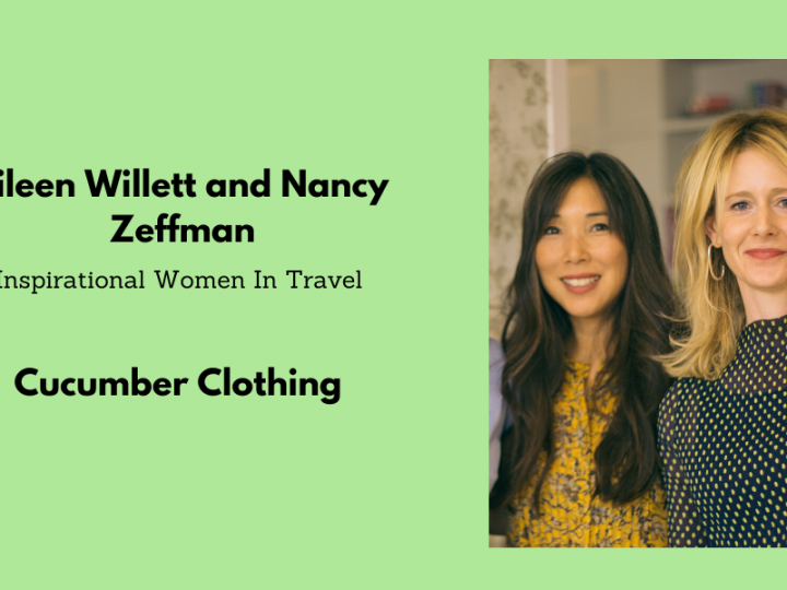 Inspirational Women In Travel: Eileen Willett and Nancy Zeffman