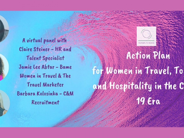 Action Plan for Women in Travel Tourism and Hospitality in the Covid-19 Era